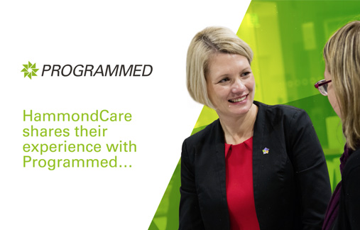 HammondCare shares their experience with Programmed